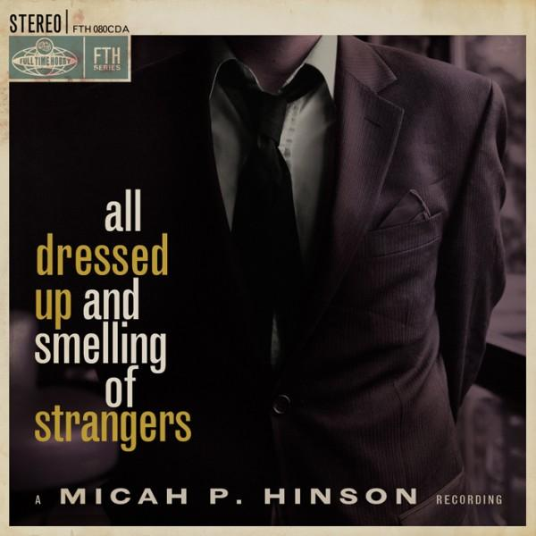 All Dressed Up And Smelling Of Strangers Cover
